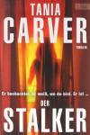 Der Stalker - Tania Carver, Sybille Uplegger