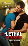 Lethal Attraction - Diana Duncan