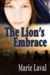 The Lion's Embrace - Marie Laval