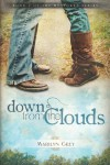 Down from the Clouds - Marilyn Grey