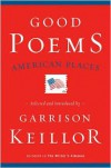 Good Poems, American Places - Garrison Keillor