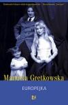 Europejka - Manuela Gretkowska