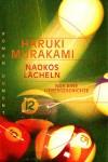 Naokos Lächeln. Nur eine Liebesgeschichte - Haruki Murakami