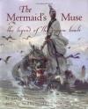 The Mermaid's Muse: The Legend of the Dragon Boats - David Bouchard, Zhong-Yang Huang