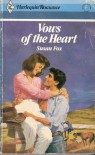 Vows of the Heart - Susan Fox