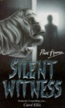 Silent Witness (Point Horror S.) - Carol Ellis