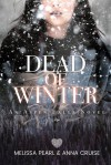 Dead of Winter (Aspen Falls #1) - Anna Cruise, Melissa Pearl