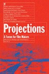 Projections 2: Film-Makers on Film-Making - John Boorman, Walter Donohue
