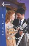 Finding His Lone Star Love (Harlequin Special Edition) - Amy Woods