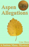 Aspen Allegations - Lisa  Shea