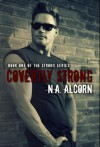 Covertly Strong - N.A. Alcorn