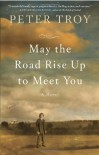 May The Road Rise Up To Meet You (Thorndike Press Large Print Superior Collection) - Peter Troy