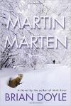 Martin Marten - Brian  Doyle