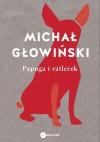 Papuga i ratlerek - Michał Głowiński
