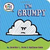 I'm Grumpy (My First Comics) - Jennifer L. Holm, Matthew Holm