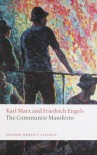 The Communist Manifesto (World's Classics) - Karl Marx, Friedrich Engels