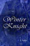 Winter Knight - L. Valko