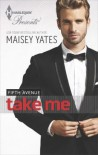 Take Me - Maisey Yates