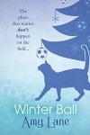 Winter Ball - Amy Lane