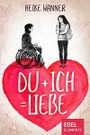 Du + Ich = Liebe - Heike Wanner
