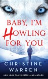Baby, I'm Howling For You (Alphaville) - Christine Warren