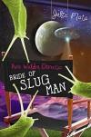 Kate Walden Directs: Bride of Slug Man - Julie Mata