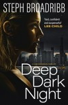 Deep Dark Night - Steph Broadribb
