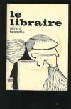 Le Libraire - Gerard Bessette