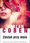Zostań przy mnie - Harlan Coben