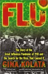 Flu : The Story Of The Great Influenza Pandemic - Gina Kolata