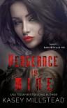 Vengeance is Mine - Kasey Millstead