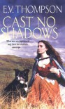 Cast No Shadows - Trevor Paglen,  A.C. Thompson
