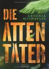 Die Attentäter - Antonia Michaelis, Kathrin Schüler