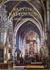 Bazylika Katedralna w Sandomierzu - Tomisław Giergiel, Marian Grzybowski, Urszula Stępień
