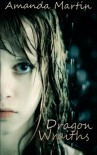 Dragon Wraiths - Amanda T Martin
