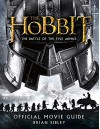 The Hobbit: the Battle of the Five Armies - Official Movie Guide - Brian Sibley