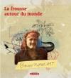 La frousse autour du monde - Bruno Blanchet