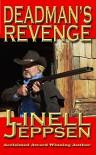 Deadman's Revenge (The Deadman Series Book 3) - Linell Jeppsen