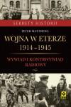 Wojna w eterze 1914-1945. Wywiad i kontrwywiad radiowy - Peter Matthews