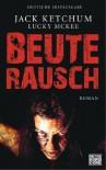 Beuterausch - Jack Ketchum, Marcel Häußler, Lucky McKee