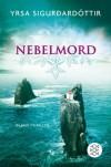 Nebelmord: Island-Thriller - Yrsa Sigurdardóttir, Tina Flecken