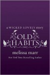 Old Habits - Melissa Marr