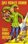 Das bunte Buch der 1000 Späße - Teja Aicher, Peter P. Prinz