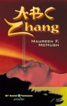 ABC Zhang - Maureen F. McHugh
