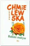 Babski motyw - Joanna Chmielewska