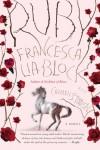 Ruby - Francesca Lia Block, Carmen Staton