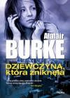 Dziewczyna, która zniknęła - Alafair Burke