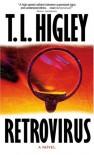 Retrovirus - T.L. Higley, Tracy L. Higley
