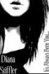 It's Always Been You . . . - Diana Stiffler