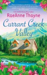 Currant Creek Valley - RaeAnne Thayne